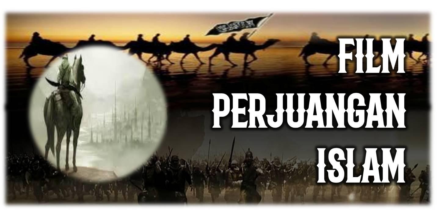 film-perjuangan-islam