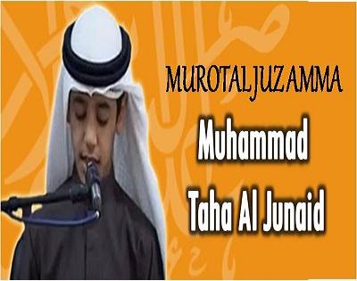 Murotal Juz Amma MP3 Muhammad Taha Al Junaid (Muhammad Thaha Al