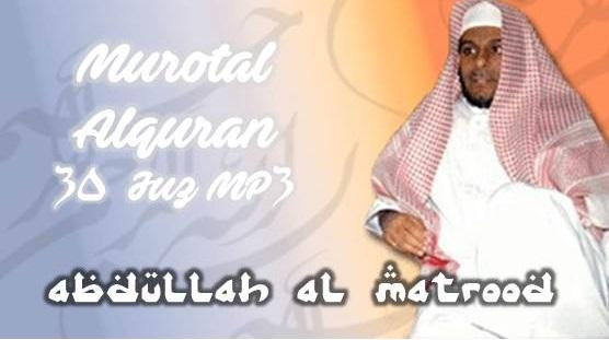 murotal-alquran-30-juz-mp3-abdullah-al-matrood