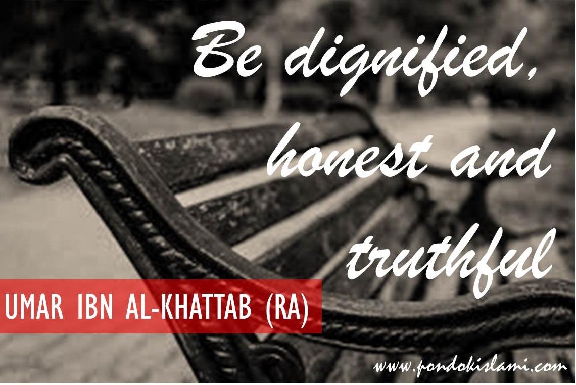 umar-ibn-al-khattab-quotes-dignify-honest-truthful