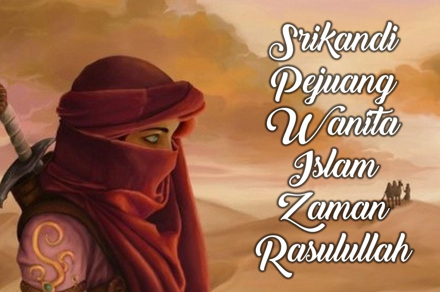 srikandi-pejuang-wanita-islam