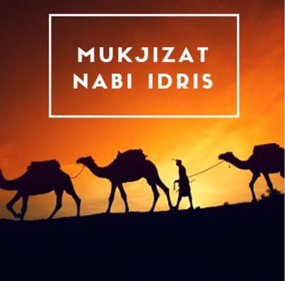 mukjizat-nabi-idris-as