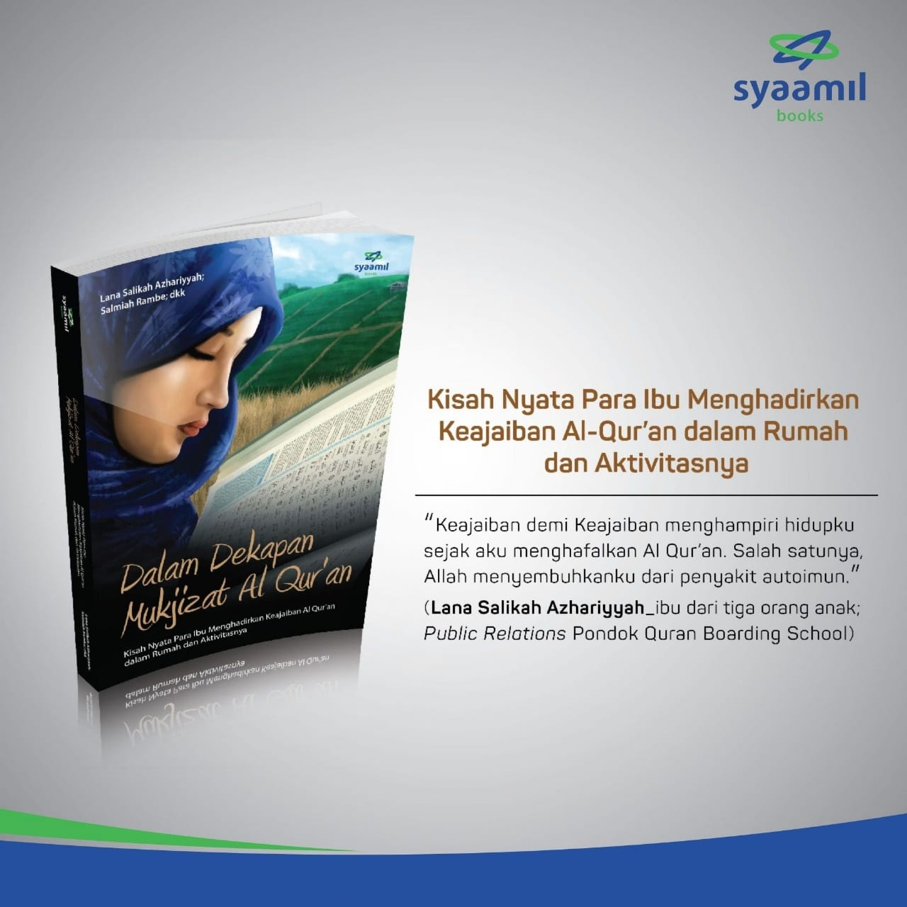 testimoni dalam dekapan mukjizat al qur'an