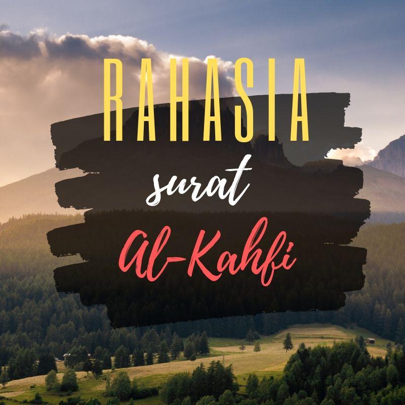 rahasia-surat-al-kahfi-tentang-keajaiban-allah