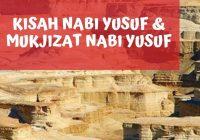 Kisah-Nabi-Yusuf-as-mukjizat-nabi-yusuf