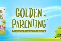 golden-parenting-pengasuhan-era-milenia