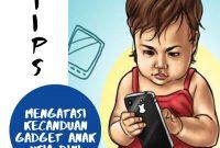 tips-mengatasi-kecanduan-gadget-hp-pada-anak-usia-dini