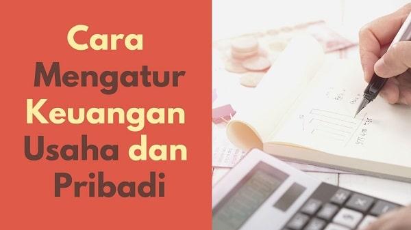 cara-mengatur-keuangan-usaha-pribadi