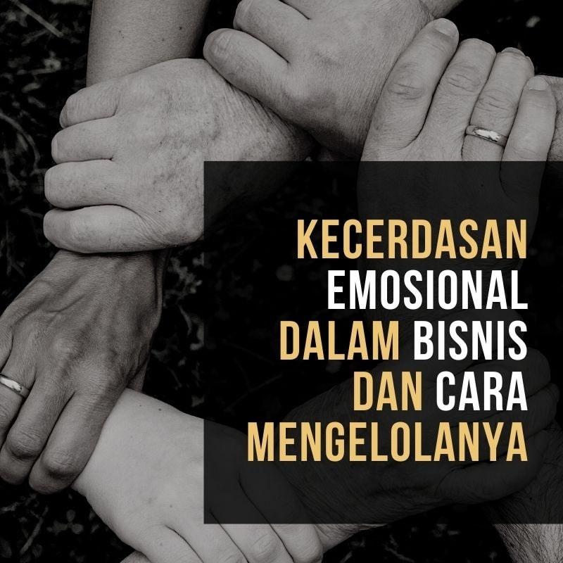 kecerdasan-emosional-dalam-bisnis