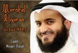Murotal AlQuran 30 Juz MP3 Qori Syaikh Misyari Rasyid
