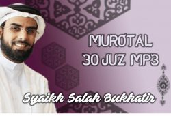 Download Murotal Al Quran 30 Juz MP3 Syaikh Salah Bukhatir