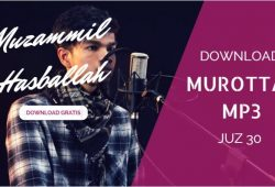 Download Murottal Alquran Muzammil Hasballah Juz 30 MP3
