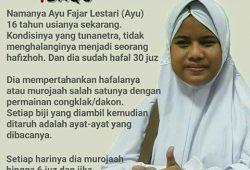 Masya Allah ! – Kisah Nyata Inspiratif Gadis 15 Tahun Tunanetra Hafidz Quran 30 Juz !