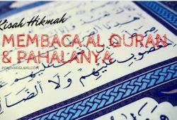 Kisah Hikmah Membaca Al Quran Dan Berbagai Pahala Dunia Bagi Yang Membaca Al Quran