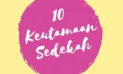 10 Keutamaan Sedekah Beserta Ayat Al Quran dan Hadist Tentang Sedekah (Shodaqoh)