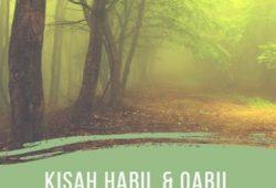 Kisah Habil dan Qabil Anak Keturunan Nabi Adam dan Siti Hawa