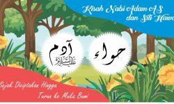 Kisah Nabi Adam Dan Siti Hawa Sejak Diciptakan Hingga Turun ke Bumi