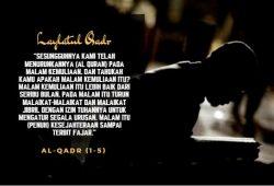 Menggapai Malam Lailatul Qadar : Tips Menjelang 10 Malam Terakhir Ramadhan