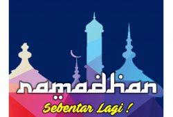 Ramadhan Sebentar Lagi – Marhaban Ya Ramadhan