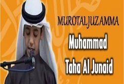 Murotal Juz Amma MP3 Muhammad Taha Al Junaid (Muhammad Thaha Al Junayd)