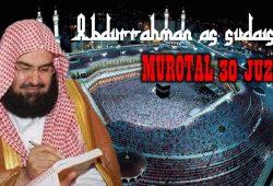 Download Murotal Al Quran 30 Juz MP3 Syaikh Abdurrahman As Sudais