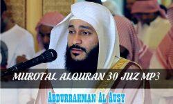 Download Murotal Alquran 30 Juz MP3 Syaikh Abdurrahman El Ussi (Al Ausi)