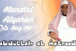 Download Murotal AlQuran 30 Juz MP3 Syaikh Abdullah Al Matrood