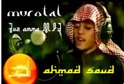 Murottal Anak Juz Amma MP3 Qori Ahmad Saud
